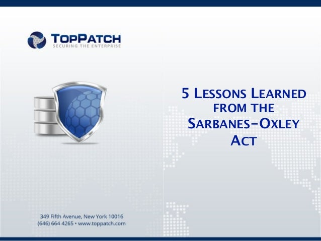 5 LESSONS LEARNED   FROM THESARBANES-OXLEY     ACT