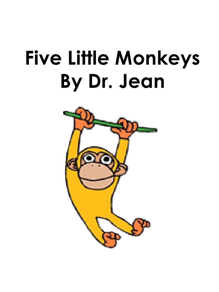 Five Little Monkeys By Dr. Jean