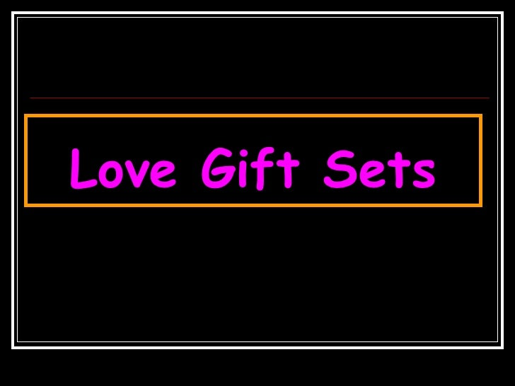 Love Gift Sets