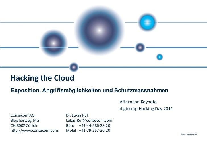 Hacking the CloudExposition, Angriffsmöglichkeiten und Schutzmassnahmen                                                   ...