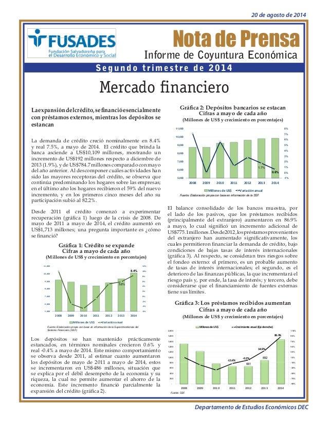 Nota de Prensa  Informe de Coyuntura Económica  Segundo trimestre de 2014  Mercado financiero  Gráfica 1: Crédito se expan...