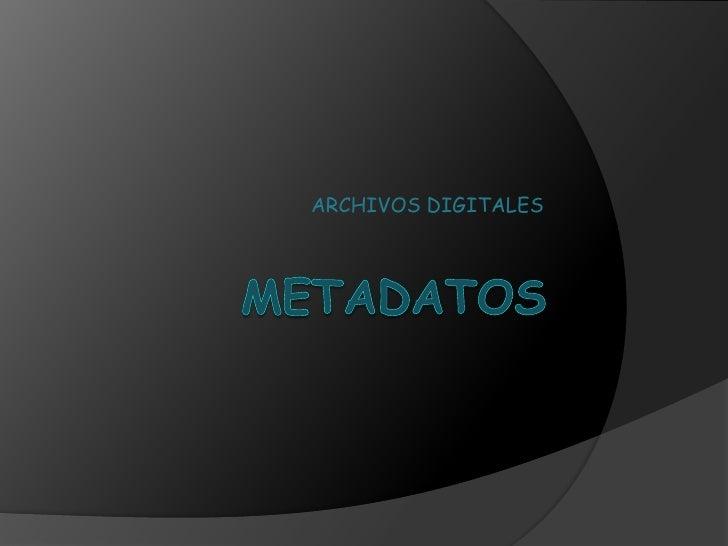 ARCHIVOS DIGITALES