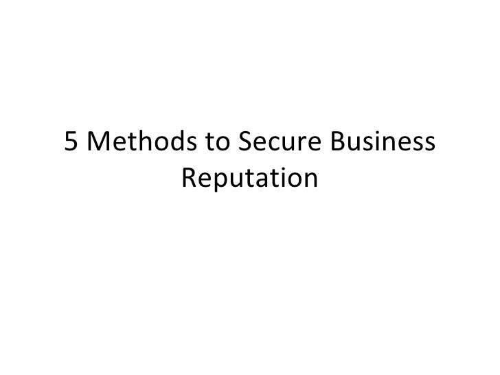 5 methods to secure business reputation
