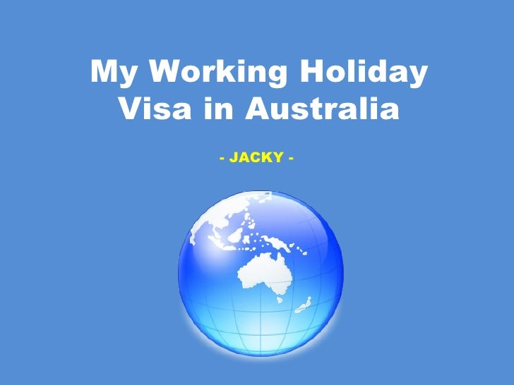 My Working Holiday Visa in Australia - JACKY -
