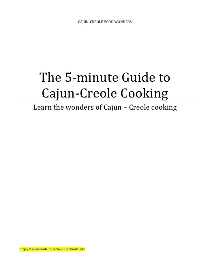 CAJUN-CREOLE FOOD WONDERS                 The 5-minute Guide to             Cajun-Creole Cooking         Learn the wonders...