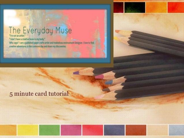 5 minute card