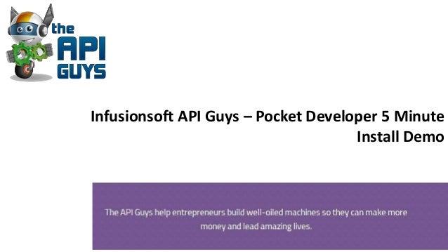 Infusionsoft API Guys – Pocket Developer 5 Minute Install Demo
