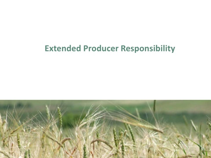 Extended Producer Responsibility<br />