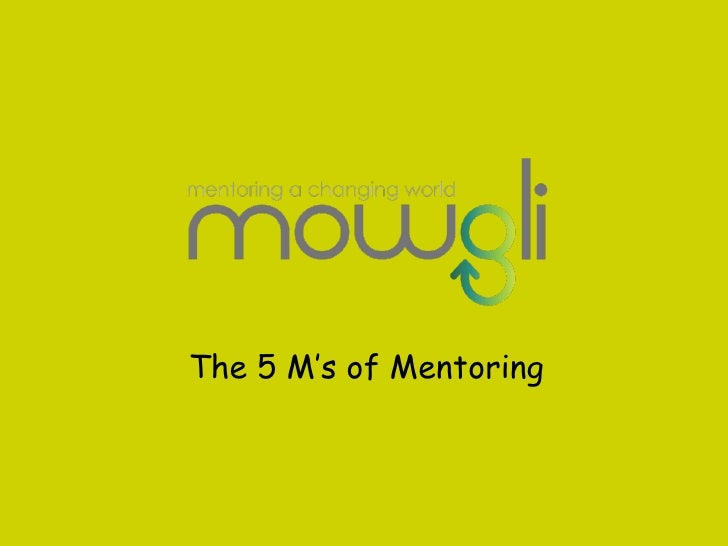 The 5 M's of Mentoring