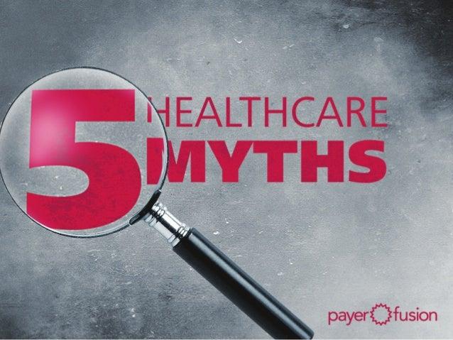 Healthcare Myths