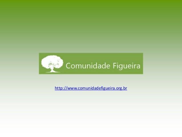 Partilha oferecida à Comunidade Figueira, em 21/Jul/2014