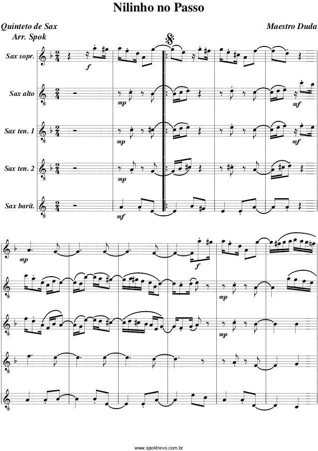 Nilinho no Passo Quinteto de Sax Arr. Spok  %  Maestro Duda  _ #œ _ »œ »œ »» »»»œ » . »œ »œ œ #œ »»»œ »œ #œ œ œ »œ »» . » ...