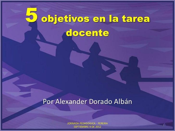 5 objetivos en la tarea docente