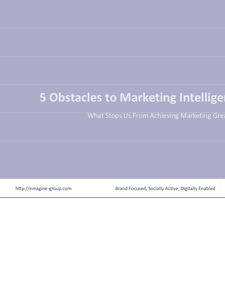 5 Obstacles to Marketing Intelligence - Part I