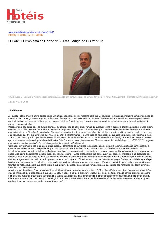 www.revistahoteis.com.br/materias/view/11537edições >> edição - 121 >> OpiniãoO Hotel: O Problema do Cartão de Visitas - A...