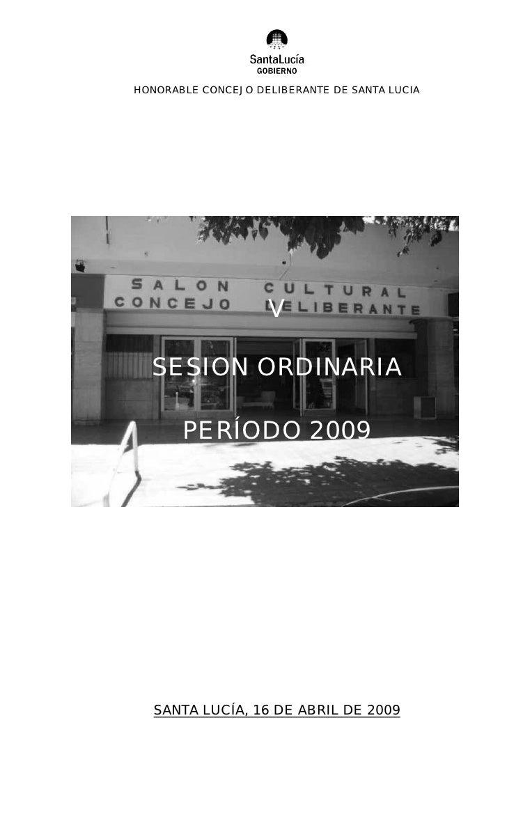 HONORABLE CONCEJO DELIBERANTE DE SANTA LUCIA                         V    SESION ORDINARIA         PERÍODO 2009        SAN...