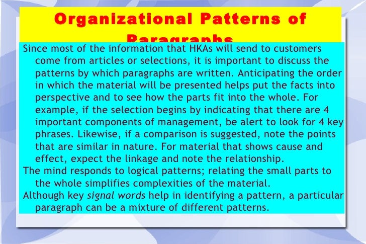 Organizational Patterns of Paragraphs Since most of the information that HKAs will send to customers come from articles or...