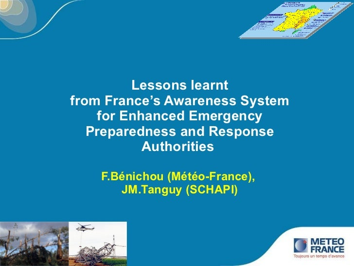 Lessons learnt from France's Awareness System for Enhanced Emergency Preparedness and Response Authorities  F.Bénichou (Mé...