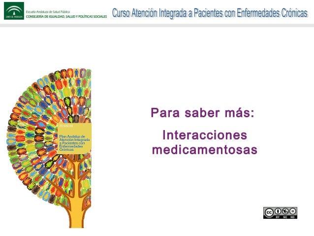 Para saber más: Interacciones medicamentosas