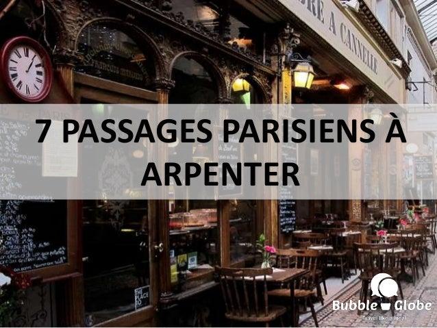 7 PASSAGES PARISIENS À ARPENTER