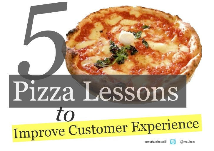 5 pizza's tips for your customer experience