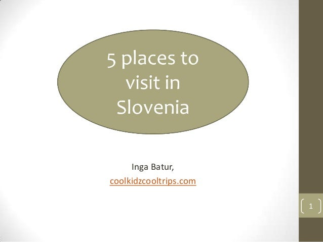5 places to visit in slovenia