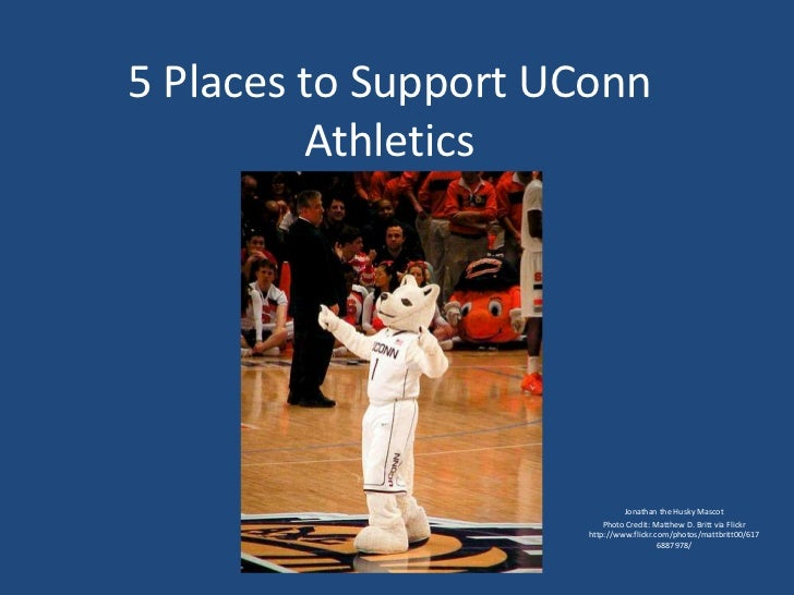 5 Places to Support UConn         Athletics                              Jonathan the Husky Mascot                        ...