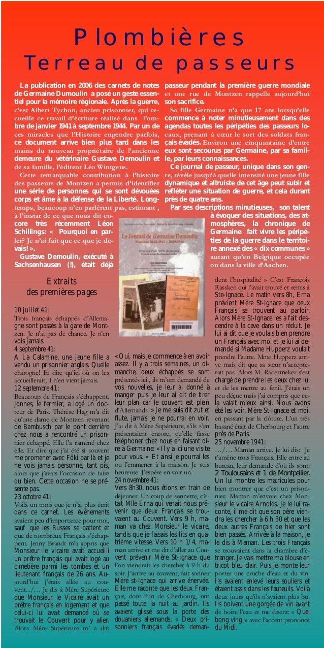 Plombières Terreau de passeurs Extraits des premières pages 10 juillet 41: Trois français échappés d'Allema- gne sont pass...