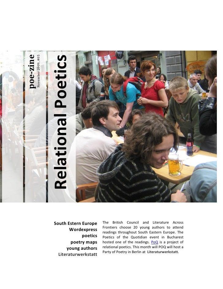 Relational Poetics poe-zine            November 2009, #05                                      South Estern Europe    The ...