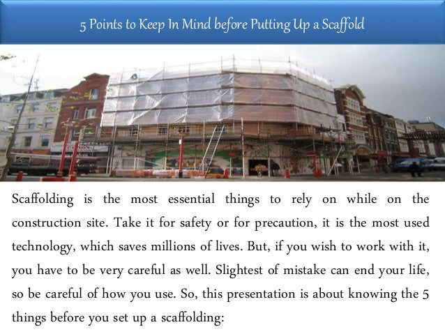 5 Points to Keep In Mind before Putting Up a Scaffold