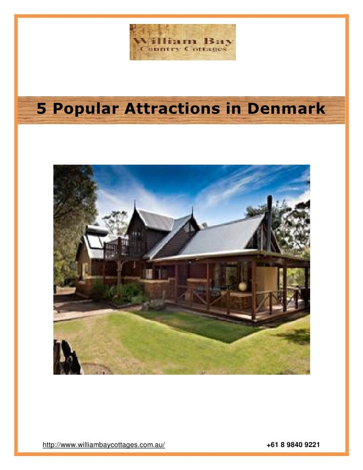5 Popular Attractions in Denmarkhttp://www.williambaycottages.com.au/   +61 8 9840 9221