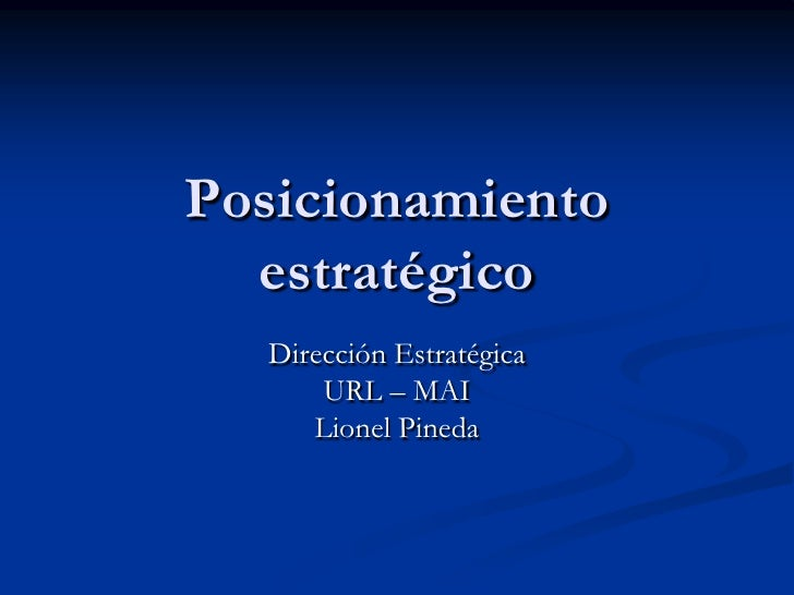 Posicionamiento Estratégico