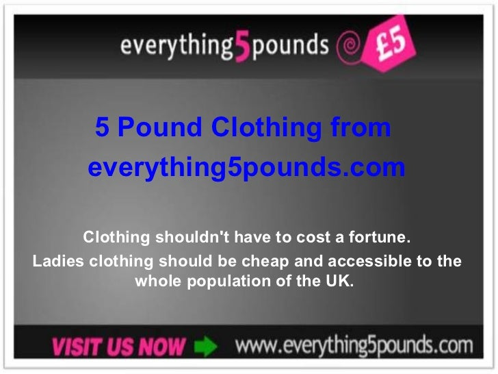 5 Pound Clothing from everything5pounds.com