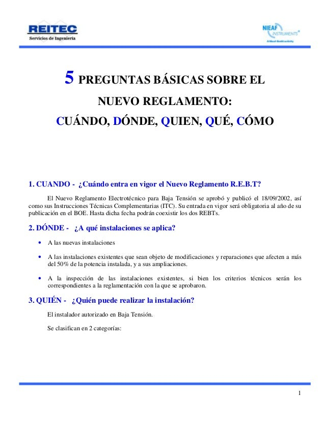 1 5 PREGUNTAS BÁSICAS SOBRE EL NUEVO REGLAMENTO: CUÁNDO, DÓNDE, QUIEN, QUÉ, CÓMO 1. CUANDO - ¿Cuándo entra en vigor el Nue...