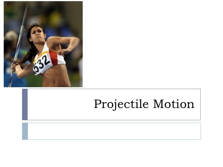(5) projectile motion