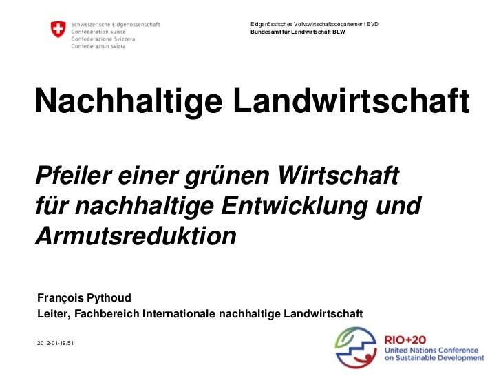 Eidgenössisches Volkswirtschaftsdepartement EVD                                       Bundesamt für Landwirtschaft BLWNach...
