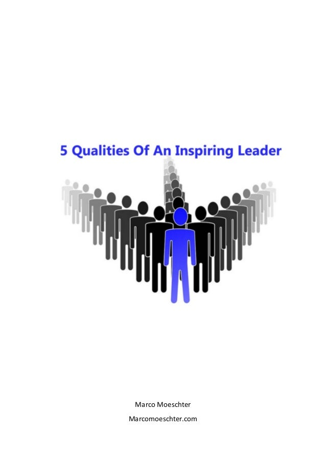5 Qualities Of An Inspiring Leader