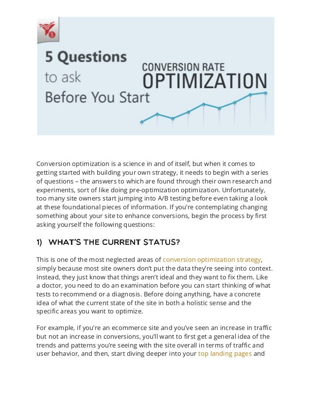 Conversion optimization is a science in and of itself, but when it comes to getting started with building your own strateg...