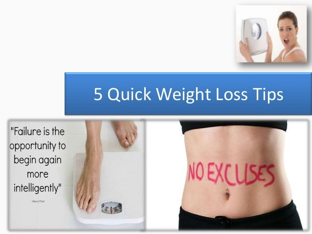 5 Quick Weight Loss Tips