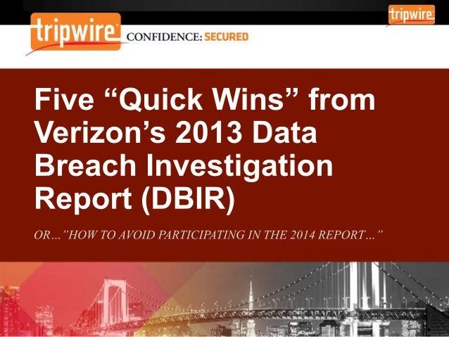 Five Quick Wins from Verizon's 2013 Data Breach Investigations Report