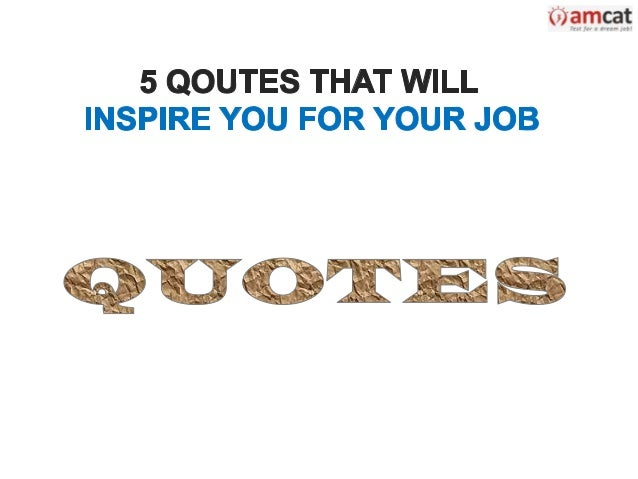 5 Quotes That Will Inspire You for Your Job