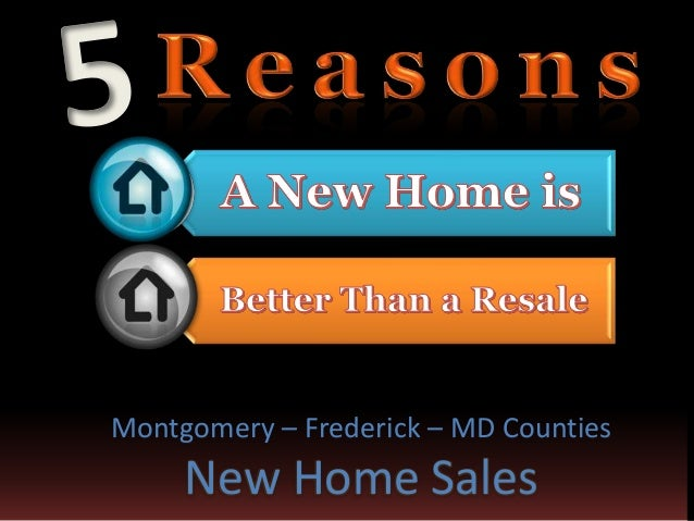 Montgomery – Frederick – MD Counties  New Home Sales