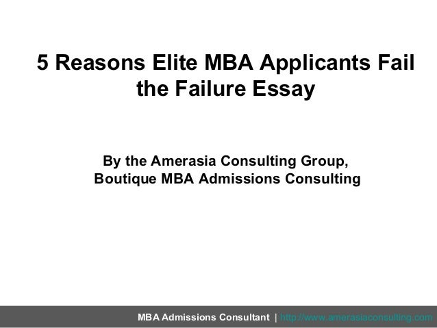 mba team failure essay Use these 2 kobe bryant strategies to address as with all mba essays, we want the failure essay to be interests and communicating better with his team.