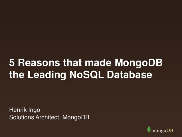 5 Reasons that made MongoDB the leading NoSQL Database