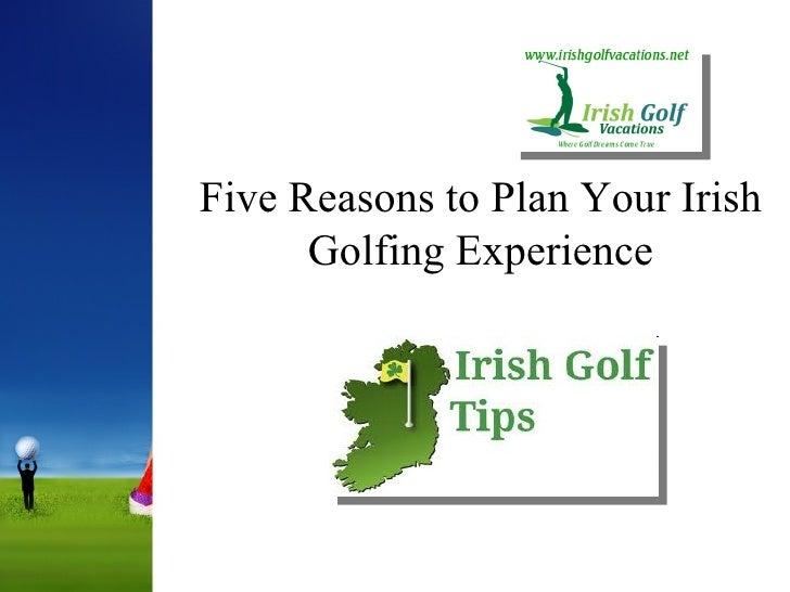 Five Reasons to Plan Your Irish Golfing Experience