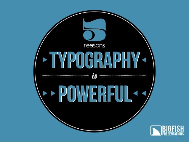5 reasons  Typography powerful is