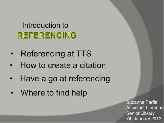 Introduction to                  Suzanne Parfitt                  Assistant Librarian                  Senior Library     ...