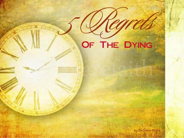 Of The Dying by Bronnie Ware