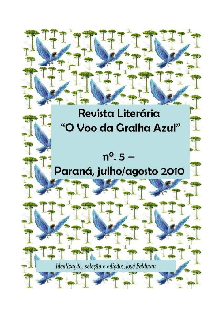 """Revista Literária                                           """"O Voo da Gralha Azul""""                                        ..."""