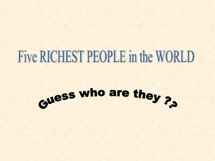 Five Richest people in the World
